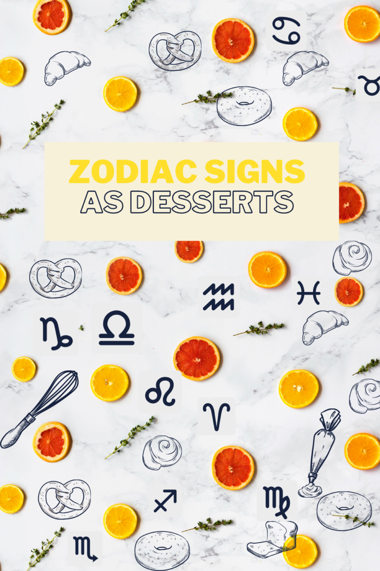 zodiac signs as desserts